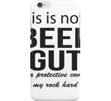 This is not a beer gut iPhone Case/Skin