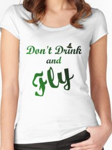 DON'T DRINK AND FLY Women's Fitted Scoop T-Shirt