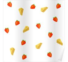 Cheese And Strawberries Poster