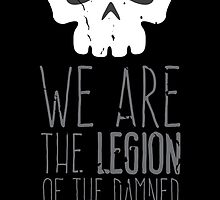The Legion of the Damned by moombax
