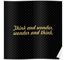 "Think and wonder... ""Dr. Seuss"" Inspirational Quote (Square) Poster"