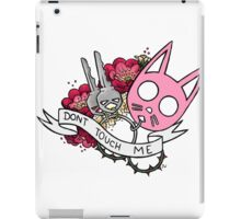 Dont Touch Me iPad Case/Skin