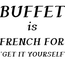 BUFFET IS FRENCH by Divertions