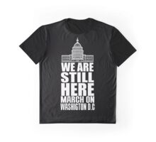 WE ARE STILL HERE 2 Graphic T-Shirt
