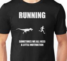 Mens Running Sometimes We All Need A Little Motivation 2 Unisex T-Shirt