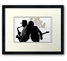 Hey Eddie Framed Print