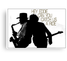 Hey Eddie Canvas Print