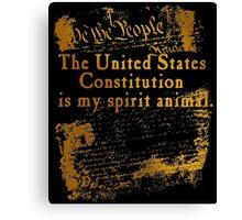 US Constitution is My Spirit Animal Canvas Print