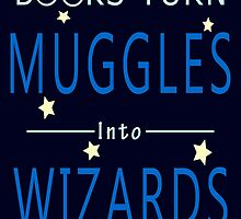 Books Turn Muggles Into Wizards - Harry Potter Style by Mellark90
