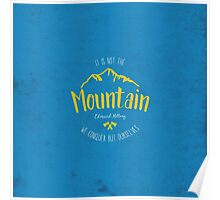 Mountain quote 3 Poster