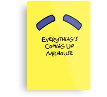 Everything's Coming Up Milhouse Metal Print