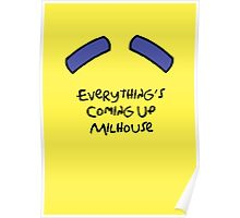 Everything's Coming Up Milhouse Poster
