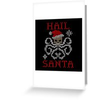 Hail Santa Octopus Greeting Card