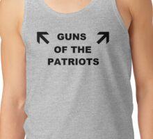 GUNS OF THE PATRIOTS Tank Top