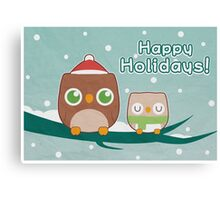 Owl Be Home for the Holidays Canvas Print