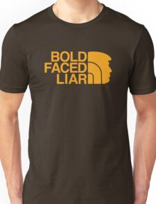Bold Faced Liar (Our New President) Unisex T-Shirt