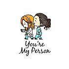 Grey's Anatomy - You Are My Person by SweetyBubblegum