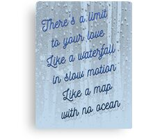 Limit to Your Love Canvas Print