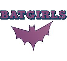 BATGIRLS  Photographic Print