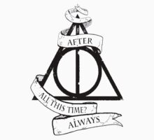 Always harry potter  Kids Tee
