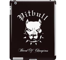Pitbull Breed of Champions iPad Case/Skin