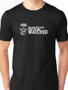 Your Life Are Watched Unisex T-Shirt