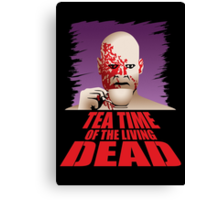 Tea Time of the Living Dead Canvas Print