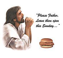 Jesus Chick-fil-a Photographic Print