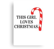This girl loves Christmas. Canvas Print
