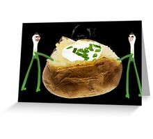 。◕‿◕。 I LOVE MY POTATO FROM P.E.I. SOUR CREAM AND ONIONS TOO 。◕‿◕。  Greeting Card