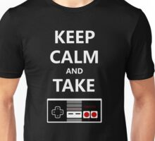 Keep Calm and Take Control Unisex T-Shirt
