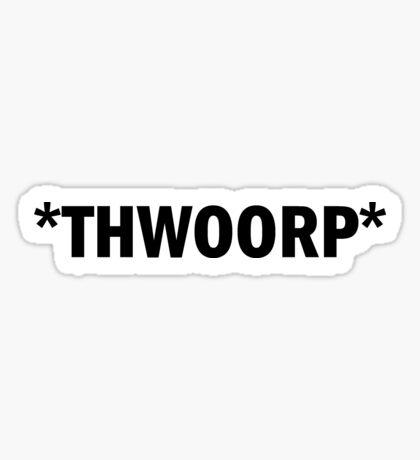 Thwoorp Sticker