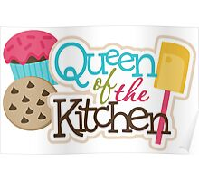 Queen Of The Kitchen Poster