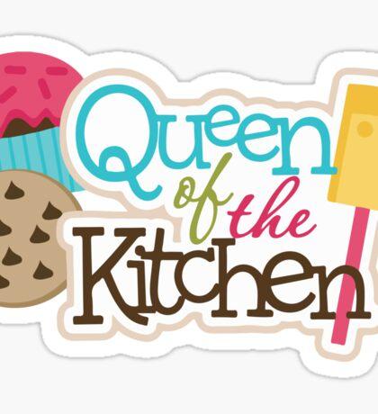 Queen Of The Kitchen Sticker