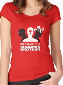 Probably a Summers Brother (Dark Background) Women's Fitted Scoop T-Shirt