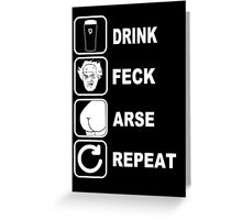 FATHER JACK DRINK FECK ARSE REPEAT FATHER TED Greeting Card