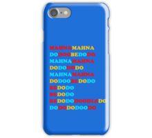 MAHNA MAHNA DO DOO BE DO DO iPhone Case/Skin