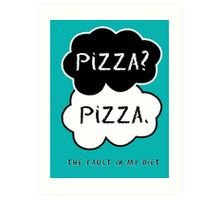 The Fault In My Diet Art Print