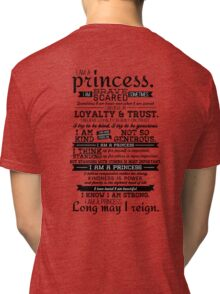 I Am a Princess Tri-blend T-Shirt