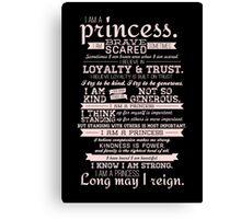 I Am a Princess (version 2) Canvas Print