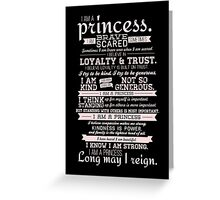 I Am a Princess (version 2) Greeting Card