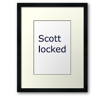 I am scottlocked Framed Print