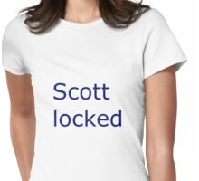 I am scottlocked Womens Fitted T-Shirt