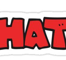 cartoon shout WHAT!? Sticker