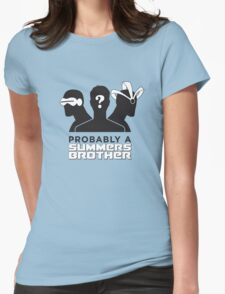 Probably a Summers Brother Womens Fitted T-Shirt