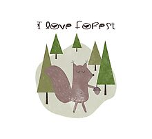I love forest Photographic Print
