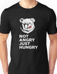 ROBUST Not angry just hungry white Unisex T-Shirt