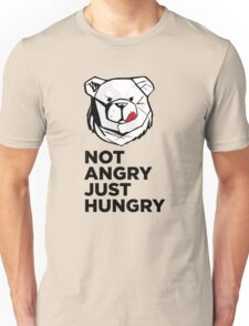 ROBUST Not angry just hungry Unisex T-Shirt