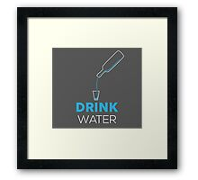 Drink Water Framed Print