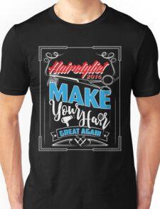 Hairdresser Shirt 2017 Unisex T-Shirt
